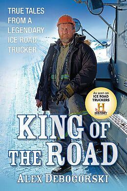 Fester Einband King of the Road von Alex Debogorski