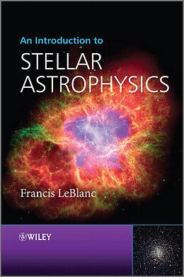 E-Book (pdf) An Introduction to Stellar Astrophysics von Francis LeBlanc