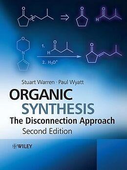 Kartonierter Einband Organic Synthesis von Stuart Warren, Paul Wyatt