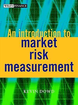 Kartonierter Einband An Introduction to Market Risk Measurement von Kevin Dowd