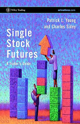 E-Book (pdf) Single Stock Futures von Patrick L. Young, Charles Sidey