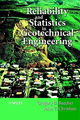 E-Book (pdf) Reliability and Statistics in Geotechnical Engineering von Gregory B. Baecher, John T. Christian