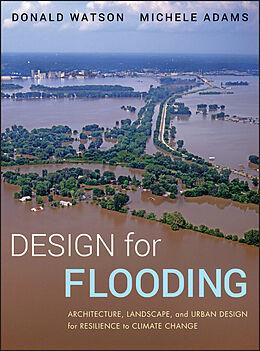 E-Book (pdf) Design for Flooding von Donald Watson, Michele Adams