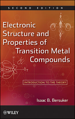 E-Book (epub) Electronic Structure and Properties of Transition Metal Compounds von Isaac B. Bersuker