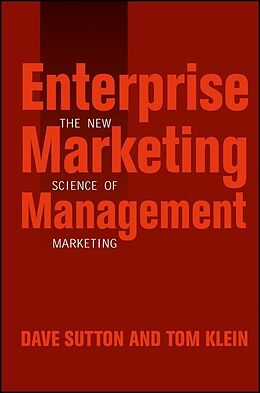 E-Book (pdf) Enterprise Marketing Management von Dave Sutton, Tom Klein
