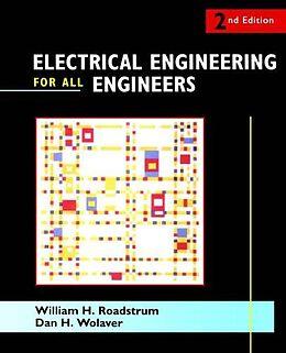 Kartonierter Einband Electrical Engineering for All Engineers von William H. Roadstrum, Dan H. Wolaver