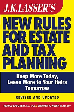 E-Book (pdf) J.K. Lasser's New Rules for Estate and Tax Planning von Harold I. Apolinsky, Stewart H. Welch