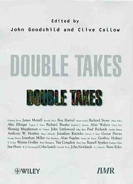 Fester Einband Double Takes von John Goodchild, Clive Callow