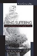 Fester Einband Long Suffering von Karen Gonzalez Rice