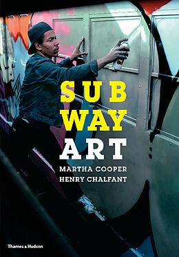Kartonierter Einband Subway Art von Martha Cooper, Henry Chalfant