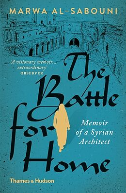 Kartonierter Einband The Battle for Home von Marwa Al-Sabouni