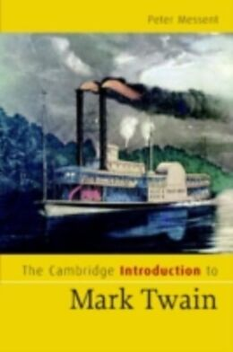 E-Book (pdf) Cambridge Introduction to Mark Twain von Peter Messent