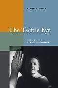 Kartonierter Einband The Tactile Eye von Jennifer M. Barker
