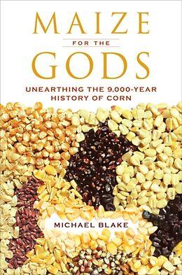 Kartonierter Einband Maize for the Gods von Michael Blake