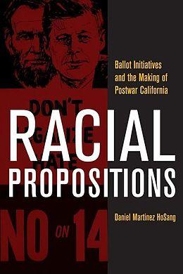 E-Book (epub) Racial Propositions von Daniel Martinez Hosang