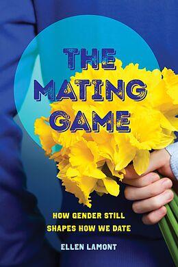 E-Book (epub) The Mating Game von Ellen Lamont