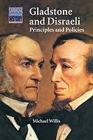 Kartonierter Einband Gladstone and Disraeli: Principles and Policies von Michael Willis