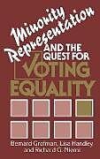 Fester Einband Minority Representation and the Quest for Voting Equality von Bernard N. Grofman, Richard G. Niemi, Lisa Handley