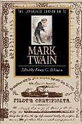 Kartonierter Einband Cambridge Companion to Mark Twain von Forrset G. Robinson