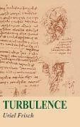 Fester Einband Turbulence von Uriel Frisch, U. Frisch, Frisch Uriel