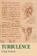 Kartonierter Einband Turbulence von Uriel Frisch, U. Frisch, Frisch