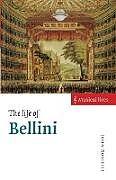 Kartonierter Einband The Life of Bellini von John Rosselli