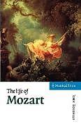 Kartonierter Einband The Life of Mozart von John Rosselli