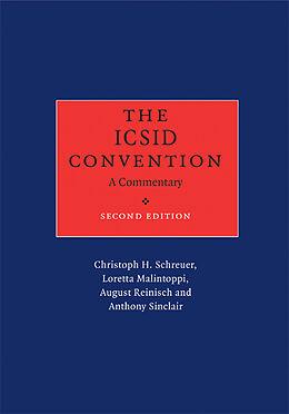 Fester Einband The ICSID Convention: A Commentary von Christoph H. Schreuer