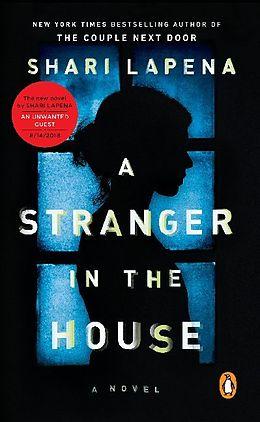 Kartonierter Einband A Stranger in the House von Shari Lapena