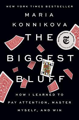 Fester Einband The Biggest Bluff von Maria Konnikova