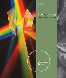 Kartonierter Einband Introduction to Spectroscopy, International Edition von Donald L. (Western Washington University) Pavia, Gary (Western Washington University) Lampman