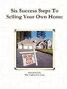 Kartonierter Einband Six Success Steps To Selling Your Own Home von David Parker
