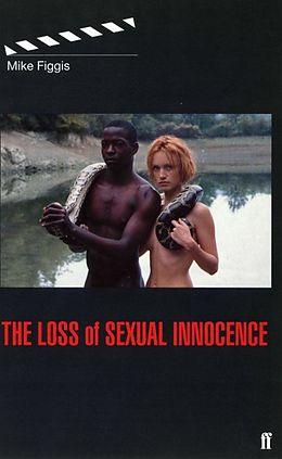 E-Book (epub) Loss of Sexual Innocence von Mike Figgis
