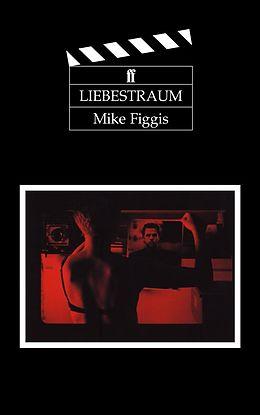E-Book (epub) Liebestraum von Mike Figgis