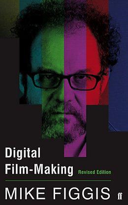 E-Book (epub) Digital Film-making Revised Edition von Mike Figgis