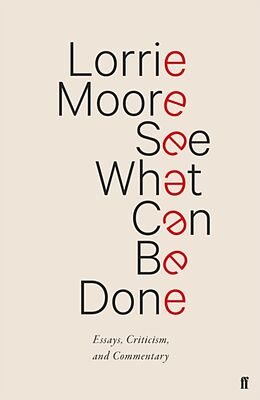 Fester Einband See What Can Be Done von Lorrie Moore