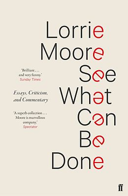 E-Book (epub) See What Can Be Done von Lorrie Moore