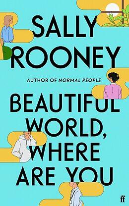 Kartonierter Einband Beautiful World, Where Are You von Sally Rooney