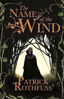 Kartonierter Einband The Name of the Wind von Patrick Rothfuss