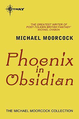 E-Book (epub) Phoenix in Obsidian von Michael Moorcock