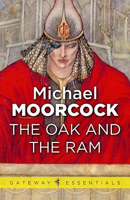 E-Book (epub) Oak and the Ram von Michael Moorcock