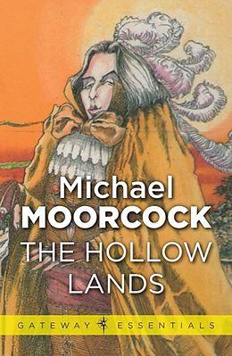 E-Book (epub) Hollow Lands von Michael Moorcock
