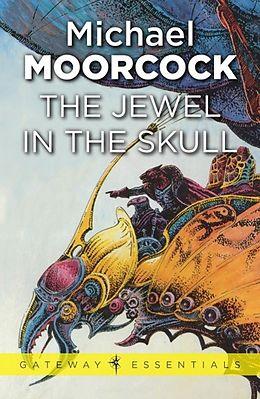 E-Book (epub) Jewel In The Skull von Michael Moorcock