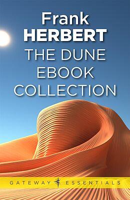 E-Book (epub) Dune: The Gateway Collection von Frank Herbert