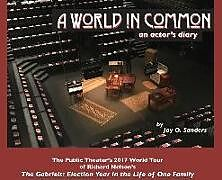 Fester Einband A World In Common: an actor's diary von Jay O. Sanders