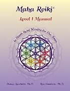 Kartonierter Einband Maha Reiki; Level 1 Manual von Donna Lambdin, Ron Goodwin