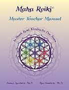 Kartonierter Einband Maha Reiki Master Teaching Manual von Donna Lambdin, Ron Goodwin