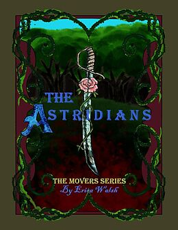 E-Book (epub) The Movers Series: The Astridians von Erica Walsh