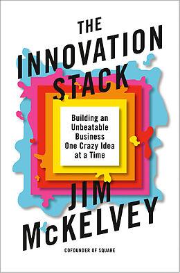 Fester Einband The Innovation Stack von Jim McKelvey