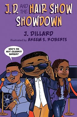 Fester Einband J.D. and the Hair Show Showdown von J. Dillard, Akeem S. Roberts